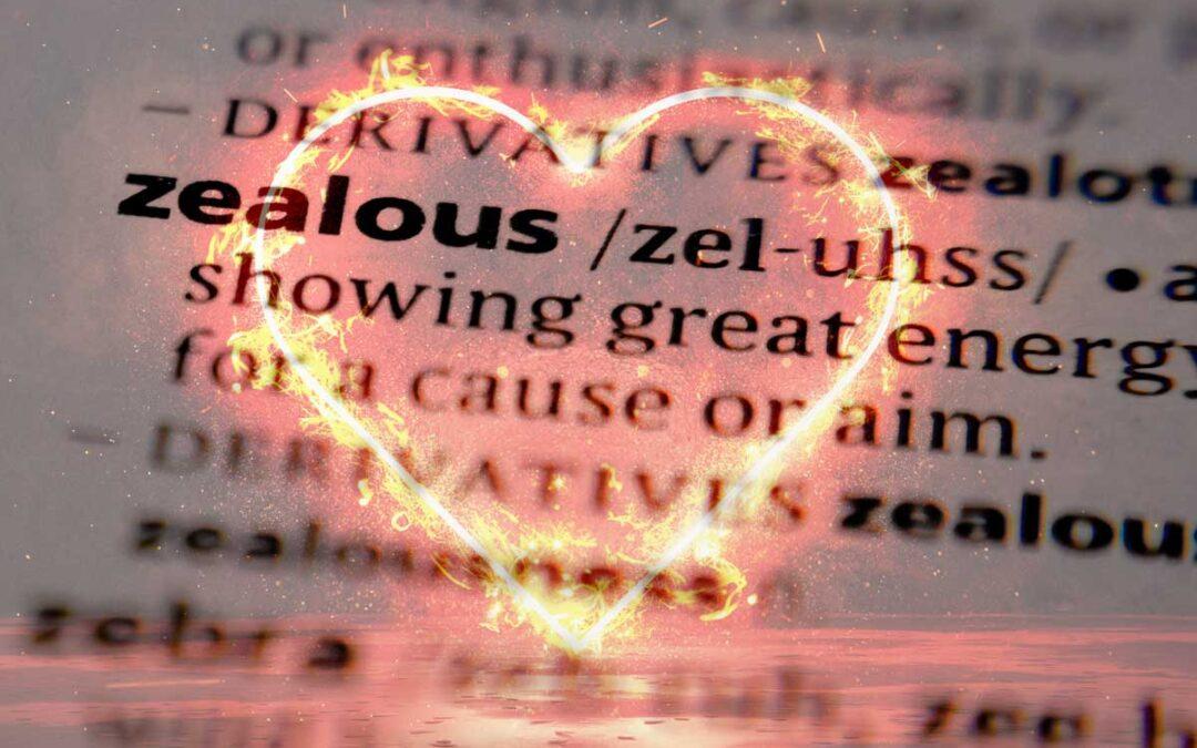 Zealous for God